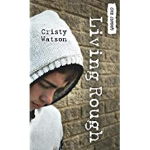 Living Rough (Orca Currents) by Cristy Watson (2011-10-01)