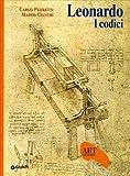 Leonardo. I codici. Ediz. illustrata