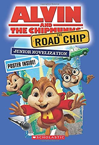 The Road Chip: Junior Novel (Alvin and the Chipmunks) (Junior Scholastic)