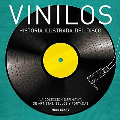 Vinilos. Historia ilustrada del disco: Amazon.es: Mike Evans ...