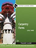 Carpentry Forms, Level 3: Trainee Guide (Contren Learning Series)