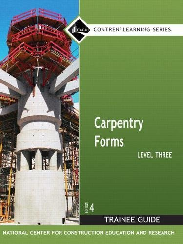Carpentry Forms, Level 3: Trainee Guide (Contren Learning Series) by Pearson