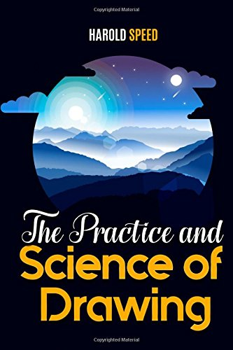 Read Online The Practice and Science of Drawing ebook