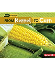 From Kernel to Corn(Age 5-9)
