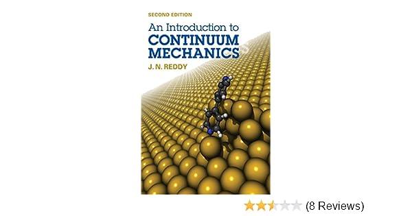 an introduction to continuum mechanics reddy j n