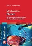 Startwissen Chemie: Ein Crash-Kurs für Studierende der Biowissenschaften und Medizin (Sav Biowissenschaften) (German Edition)