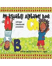 My Kiswahili Alphabet Book