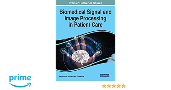 Biomedical Signal and Image Processing in Patient Care ...
