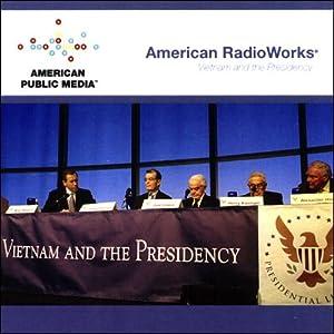 Vietnam and the Presidency Radio/TV Program