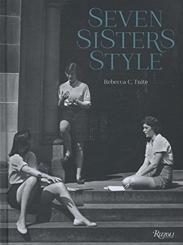 [Seven Sisters Style: The All-American Preppy Look] (Rogue Costume Uk)