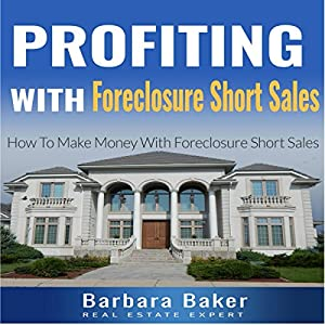 Profiting with Foreclosure Short Sales Audiobook