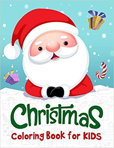 Christmas Coloring Book for Kids: 50 Christmas Coloring ...