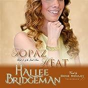 Topaz Heat: The Jewel Series, Book 4 | Hallee Bridgeman
