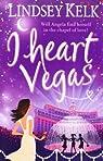 I Heart Vegas par Kelk