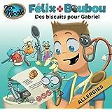 Des biscuits spéciaux pour Gabriel: Allergies