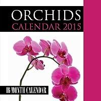 Orchids Calendar 2015: 16 Month Calendar