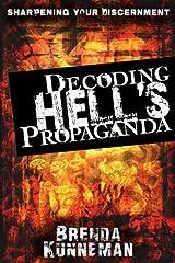 Decoding Hell's Propaganda Kindle Edition