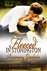 Fleeced in Stonington (A Kate Bart Mystery)