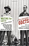 Waiting for Lefty and Other Plays (Awake and Sing!, Till the Day I Die, Paradise Lost, Golden Boy, and Rocket to the Moon by Clifford Odets (1993-12-26)