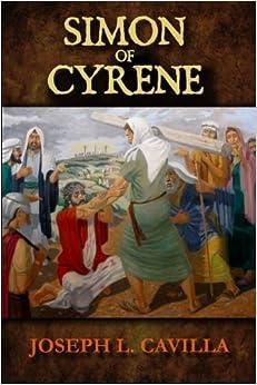 Book Simon Of Cyrene: A Christian Novel by Joseph L. Cavilla (2014-12-19)