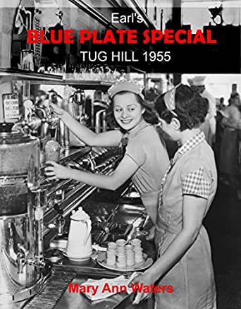 Earl's Blue Plate Special: Tug Hill 1955 (Tug Hill Series Book 2)