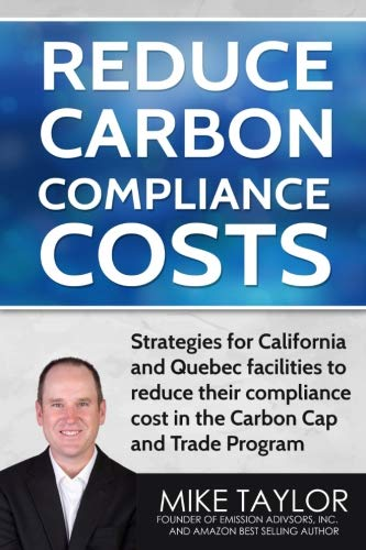 - Reduce Carbon Compliance Costs:: Strategies for California and Quebec facilities to reduce their compliance cost in the Carbon Cap and Trade Program