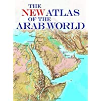 The New Atlas of the Arab World