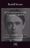 El Desafío Social de Nuestro Tiempo (Spanish Edition)