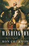 Washington, Ron Chernow, 1410431177