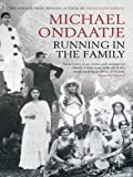 Front cover for the book Running in the Family by Michael Ondaatje