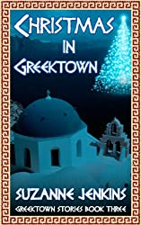 Christmas in Greektown: Greektown Stories Book # 3