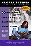 Outrageous Acts and Everyday Rebellions, Gloria Steinem, 0805042024