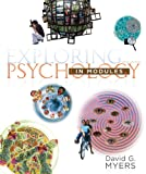 Exploring Psychology in Modules, Myers, David G., 1464108412
