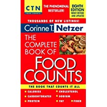 The Complete Book of Food Counts by Corinne T. Netzer (30-Dec-2008) Mass Market Paperback