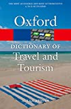 A Dictionary of Tourism and Travel (Oxford Quick Reference)