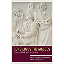 Song Loves the Masses: Herder on Music and Nationalism