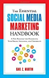 img - for The Essential Social Media Marketing Handbook: A New Roadmap for Maximizing Your Brand, Influence, and Credibility book / textbook / text book