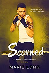 Scorned: A New Adult Romance (The Anderson Brothers Series Book 3)