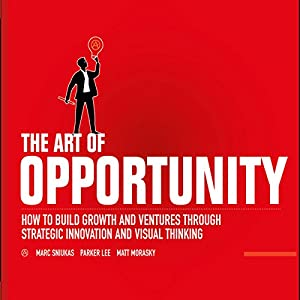 The Art of Opportunity Audiobook
