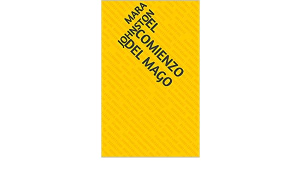 Amazon.com: El Comienzo del Mago (Spanish Edition) eBook: Mara Johnston: Kindle Store