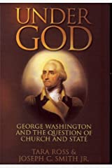 Under God: George Washington and the Question of Church and State Paperback