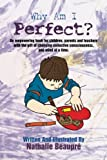 Why Am I Perfect?, Nathalie Beaupré, 1479711136