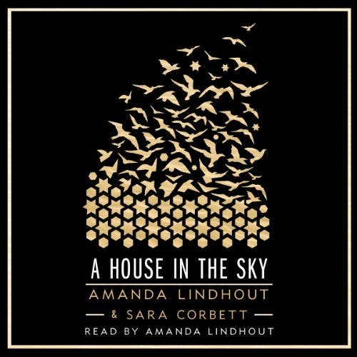 A House in the Sky: A Memoir Audiobook [Free Download by Trial] thumbnail