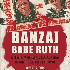 Banzai Babe Ruth Audiobook