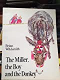 The Miller, the Boy and the Donkey, Brian Wildsmith, 0192721143