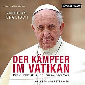Der Kämpfer im Vatikan Hörbuch