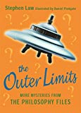 The Outer Limits: More Mysteries from the Philosophy Files