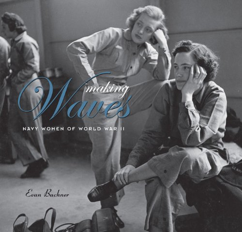 Making WAVES: Navy Women of World War II ()