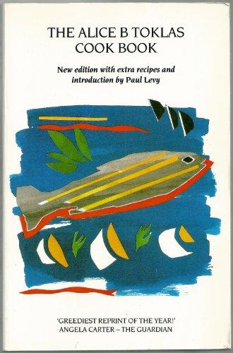 Toklas Cookbook (The Alice B. Toklas Cook Book)