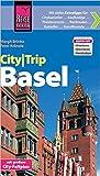 Reise Know-How CityTrip Basel: Reiseführer mit Faltplan und kostenloser Web-App